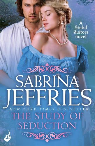 The Study of Seduction: Sinful Suitors 2 - Sinful Suitors (Paperback)
