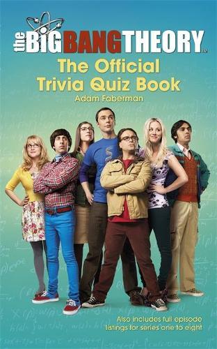 The Big Bang Theory Trivia Quiz Book (Hardback)