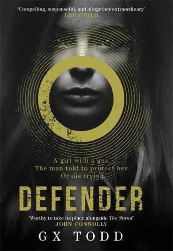 Defender: The most gripping read-in-one-go thriller since The Stand (The Voices Book 1) (Hardback)
