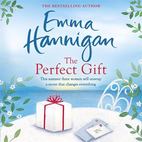 The Perfect Gift: This uplifting novel of mothers and daughters will warm your heart (CD-Audio)