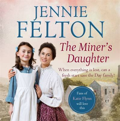 The Miner's Daughter - The Families of Fairley Terraces Sagas 2 (CD-Audio)