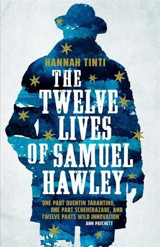 The Twelve Lives of Samuel Hawley (Hardback)