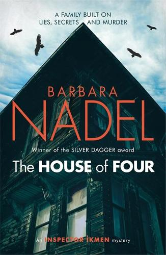 The House of Four (Inspector Ikmen Mystery 19): A gripping crime thriller set in Istanbul (Paperback)