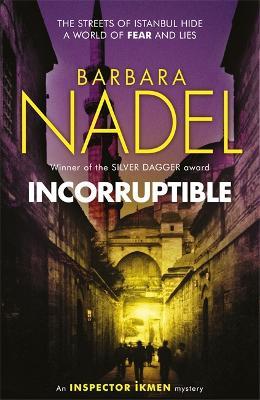 Incorruptible (Inspector Ikmen Mystery 20) (Paperback)