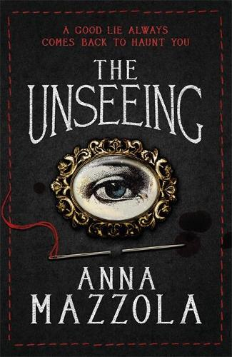 The Unseeing: A twisting tale of family secrets (Hardback)