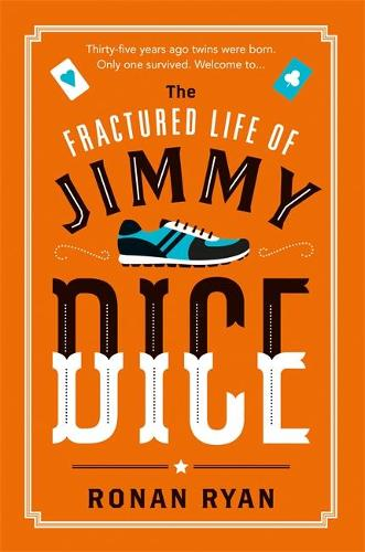 The Fractured Life of Jimmy Dice (Paperback)