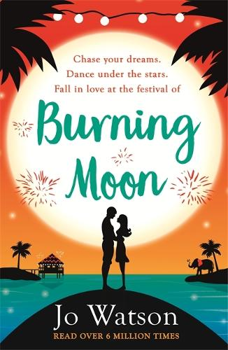 Burning Moon: A romantic read that will have you in fits of giggles (Paperback)