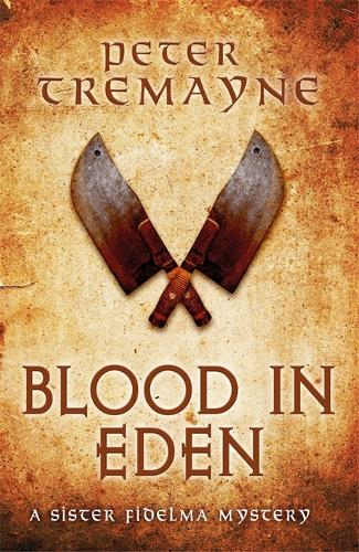 Blood in Eden (Sister Fidelma Mysteries Book 30): An unputdownable mystery of bloodshed and betrayal (Paperback)