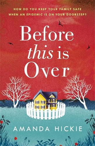 Before This Is Over: The unputdownable and twisting story of a mother protecting her family (Paperback)