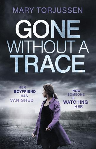 Gone Without A Trace (Paperback)