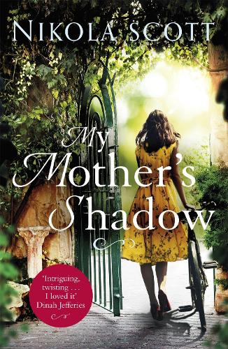 My Mother's Shadow: The gripping novel about a mother's shocking secret that changed everything (Paperback)
