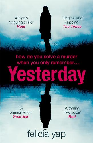 Yesterday: The phenomenal debut thriller of secrets, lies and betrayal (Paperback)
