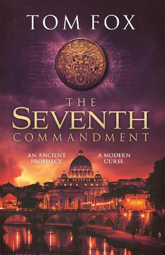 The Seventh Commandment: twisty and gripping, the spellbinding new conspiracy thriller (Paperback)
