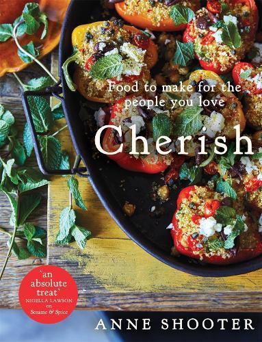 Cherish: Food to make for the people you love (Hardback)