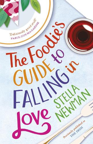 The Foodie's Guide to Falling in Love (Paperback)