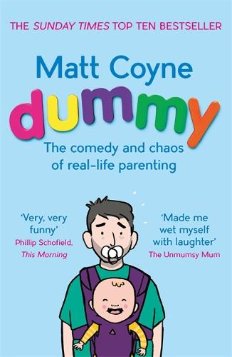 Dummy: The Comedy and Chaos of Real-Life Parenting (Paperback)