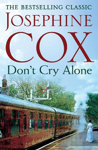 Don't Cry Alone: An utterly captivating saga exploring the strength of love (Paperback)