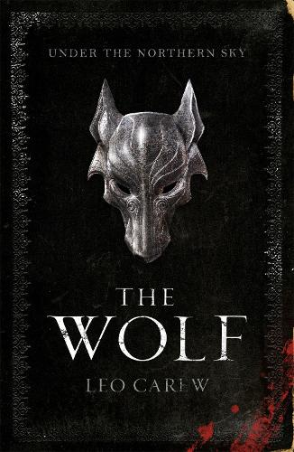 The Wolf (The UNDER THE NORTHERN SKY Series, Book 1) (Paperback)