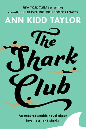 The Shark Club: The perfect romantic summer beach read (Paperback)