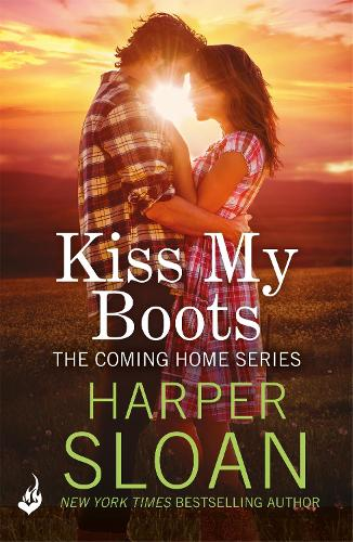 Kiss My Boots: Coming Home Book 2 - Coming Home (Paperback)