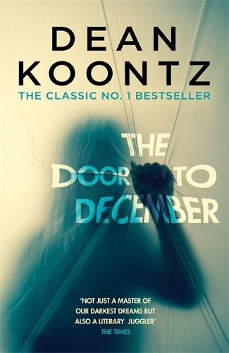 The Door to December: A terrifying novel of secrets and danger (Paperback)