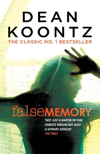 False Memory: A thriller that plays terrifying tricks with your mind... (Paperback)
