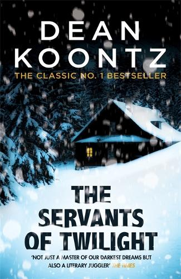 The Servants of Twilight: A dark and compulsive thriller (Paperback)