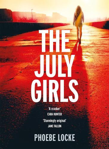 The July Girls (Hardback)