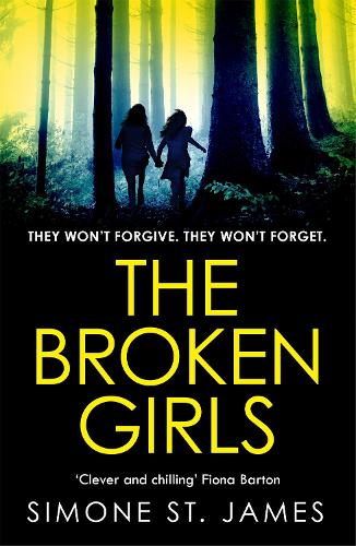 The Broken Girls: The chilling suspense thriller that will have your heart in your mouth (Paperback)
