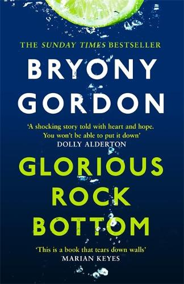 Glorious Rock Bottom (Paperback)