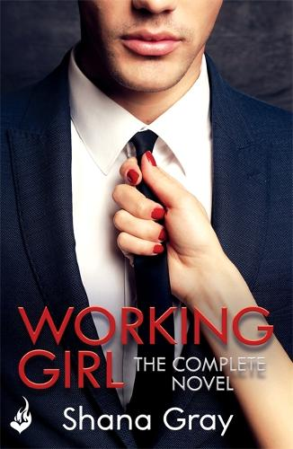 Working Girl: She's sexy, mysterious...and hungry for revenge. - Working Girl (Paperback)