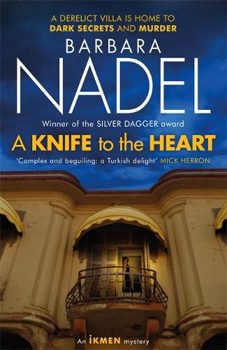 A Knife to the Heart (Ikmen Mystery 21) (Hardback)