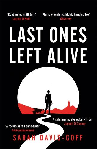 Last Ones Left Alive (Paperback)