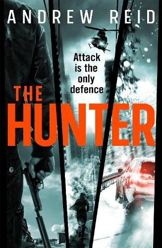 The Hunter: the explosive action thriller (Paperback)