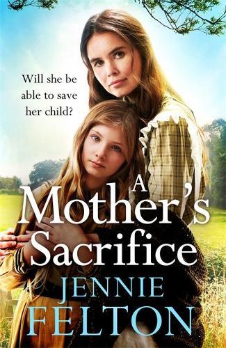 A Mother's Sacrifice (Hardback)