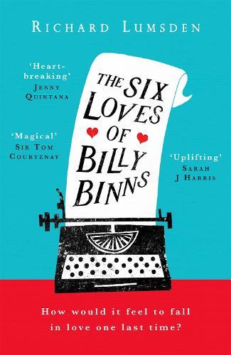 The Six Loves of Billy Binns (Paperback)