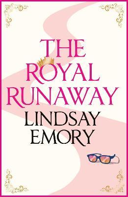 The Royal Runaway: A royally romantic rom-com! (Paperback)