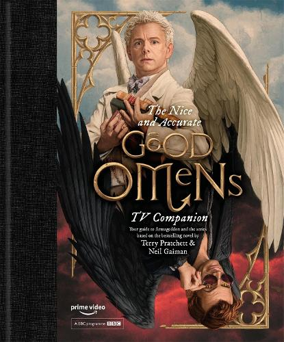The Nice and Accurate Good Omens TV Companion (Hardback)