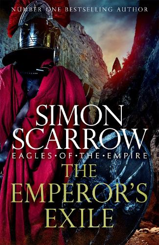 The Emperor's Exile (Eagles of the Empire 19) (Hardback)