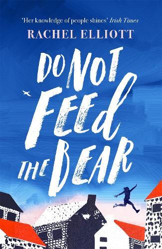 Do Not Feed the Bear (Hardback)