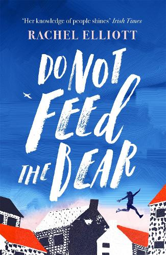 Do Not Feed the Bear (Paperback)