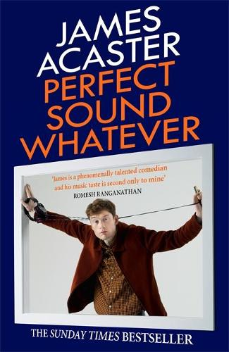 Perfect Sound Whatever: THE SUNDAY TIMES BESTSELLER (Paperback)