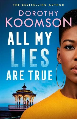 All My Lies Are True (Hardback)