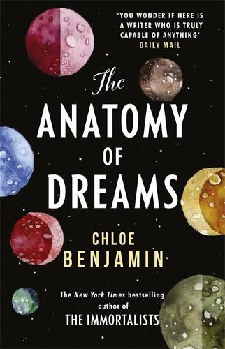 The Anatomy of Dreams: From the bestselling author of THE IMMORTALISTS (Paperback)