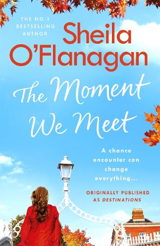 The Moment We Meet: Stories of love, hope and chance encounters by the No. 1 bestselling author (Paperback)
