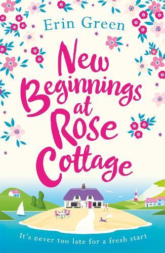 New Beginnings at Rose Cottage (Paperback)