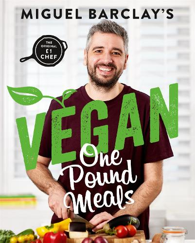 Vegan One Pound Meals: Delicious budget-friendly plant-based recipes all for GBP1 per person (Paperback)