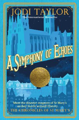A Symphony of Echoes - Chronicles of St. Mary's (Paperback)
