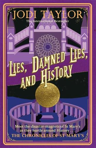 Lies, Damned Lies, and History - Chronicles of St. Mary's (Paperback)