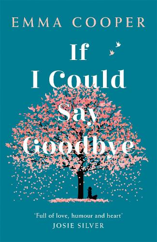 If I Could Say Goodbye (Paperback)